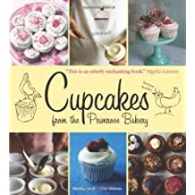 Cupcakes from the Primrose Bakery by Martha Swift (2010-03-16)