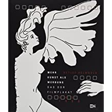 Mehr Kunst als Werbung: Das DDR-Filmplakat 1945–1990