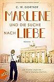 C. W. Gortner: Marlene und die Suche nach Liebe