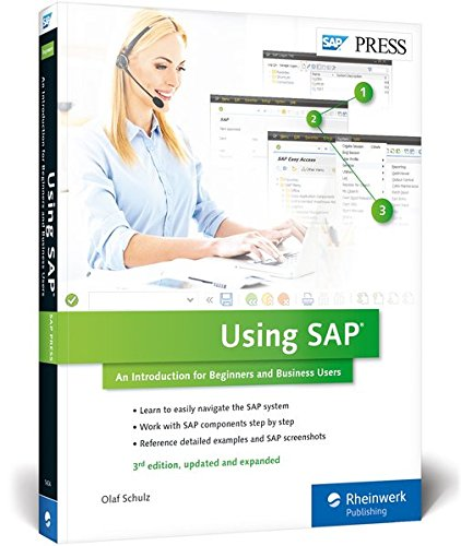 Using SAP An Introduction for Beginners and Business Users 3rd edition