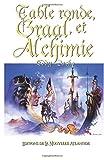 Telecharger Livres Table Ronde Graal et Alchimie De la legende a l Histoire Le roi Arthur et la Table ronde (PDF,EPUB,MOBI) gratuits en Francaise