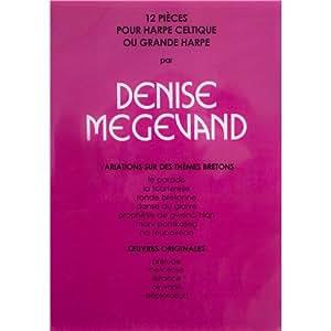 Méthodes et pédagogie CARISCH MEGEVAND DENISE - 12 PIECES POUR HARPE CELTIQUE - HARPE Harpe