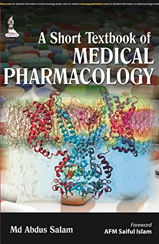 A Short Textbook of Medical Pharmacology