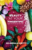 #10: Beauty At Your Fingertips!: Kitchen Remedies for Your Skin & Hair