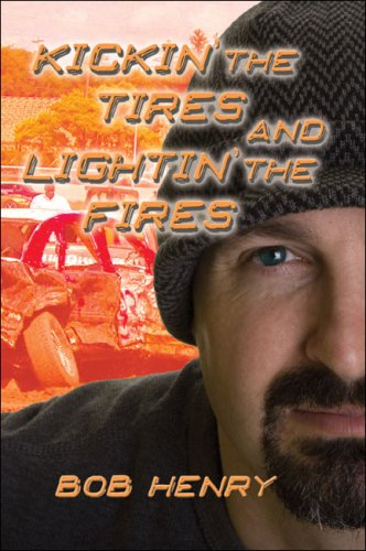 Kickin' the Tires and Lightin' the Fires Cover Image