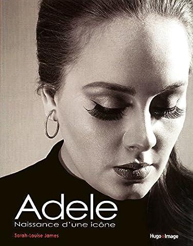 Adèle - La célébration d