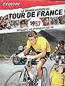 La grande histoire du tour de France. 1957 : Anquetil, un champion est né. par L'Équipe