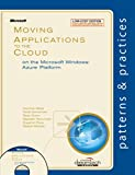Moving Applications to the Cloud on the Microsoft Windows Azure Platform