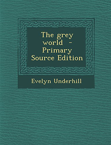 The grey world