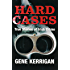 Hard Cases - True Stories of Irish Crime: Profiling Ireland's Murderers, Kidnappers and Thugs