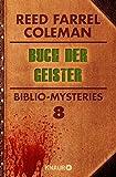 Buch der Geister: Biblio-Mysteries 8 (KNAUR eRIGINALS) von Reed Farrel Coleman