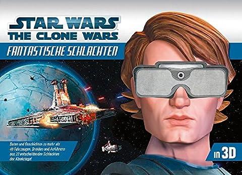 Star Wars The Clone Wars: Fantastische Schlachten in 3-D