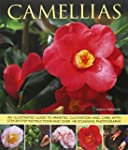 Camellias: An Illustrated Guide to Va...
