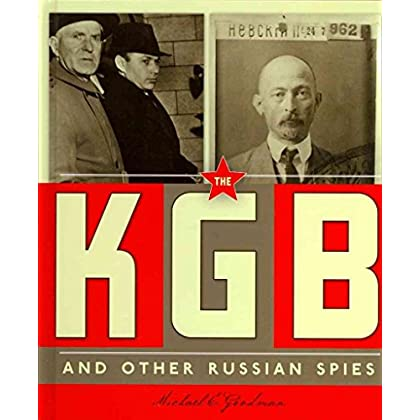 [(The KGB and Other Russian Spies)] [By (author) Michael E Goodman] published on (July, 2012)