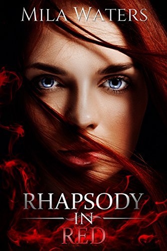 Rhapsody in Red (Shades of Crimson Book 1) by [Waters, Mila]