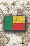 Notes: Beautiful Flag Of Benin Lined Journal Or Notebook, Great Gift For People Who Love To Travel, Perfect For Work Or School Notes
