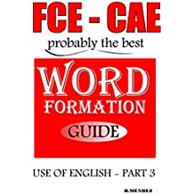 FCE-CAE WORD FORMATION GUIDE (MADE EASY) (English Edition)