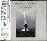 Songtexte von Howard Jones - Cross That Line