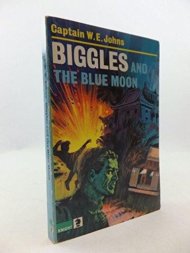 Biggles and the Blue Moon (Knight Books) by W. E. Johns (1-Nov-1979) Paperback