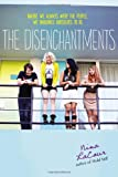 The Disenchantments