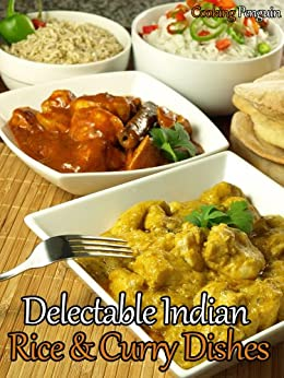 Delectable Indian Rice and Curry Dishes (English Edition) von [Penguin, Cooking]