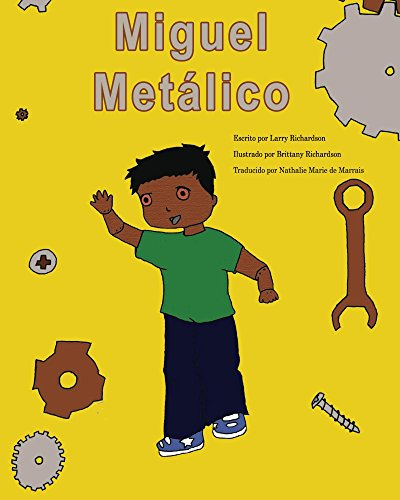 Miguel Metalico: Metal Mike (Spanish) par Lawrence Richardson