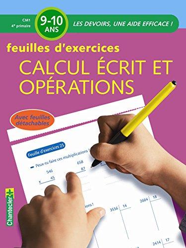 Calcul écrit et opérations CM1 : Feuilles d'exercices
