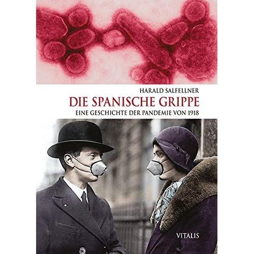 buy popular 55003 93081 PDF] Download Die Spanische Grippe: Eine Geschichte der ...
