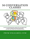 50 Conversation Classes: 50 sets of conversation questions with accompanying worksheets containing vocabulary, idioms and grammar activities.