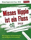 Misses Hippie ist ein Fluss - Kalender 2018 - Harenberg-Verlag - Tagesabreißkalender - Verrücktes aus dem Klassenzimmer - 11 cm x 14 cm