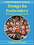 Design for Embroidery: From Traditional English Sources (Batsford Embroidery Paperback)