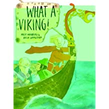 What a Viking! by Mick Manning (2000-09-02)