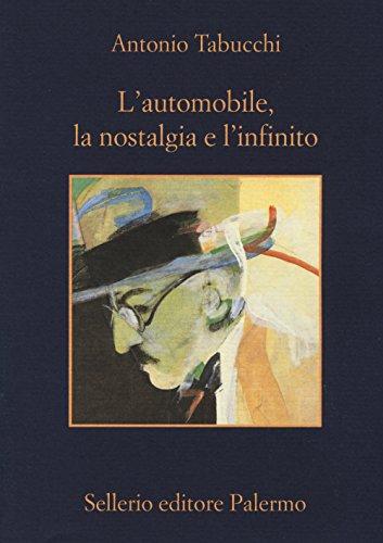 L'automobile, la nostalgia e l'infinito (La memoria) por Antonio Tabucchi