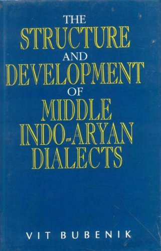 Structure and Development of Middle Indo-Aryan Dialects (MLBD Series in Linguistics) by Vit Bubenik (1996-09-06)