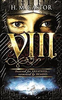 VIII by [Castor, Harriet]