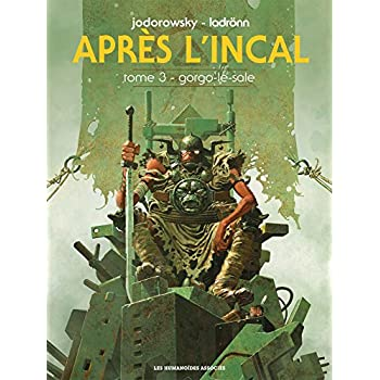 Après L'Incal T03: Gorgo le sale