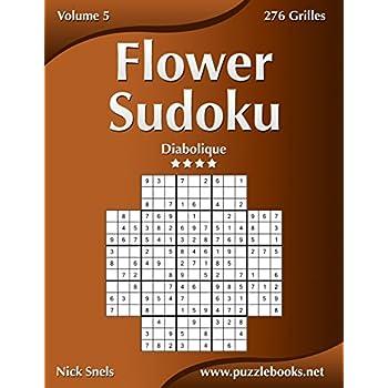Flower Sudoku - Diabolique - Volume 5 - 276 Grilles