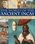 The World of the Ancient Incas: The E...