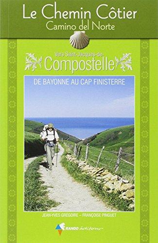 Chemin côtier, camino del norte vers Compostelle par Yean-Yves Grégoire