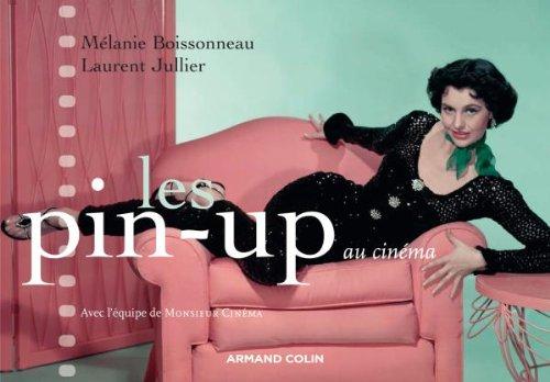 Les pin-up au cinéma par Laurent Jullier