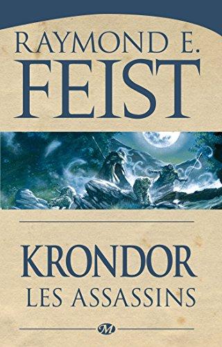 Krondor : les Assassins: Le Legs de la Faille, T2 par Raymond E. Feist