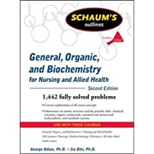 Schaum's Outline of General, Organic, and Biochemistry for Nursing and Allied Health (Schaum's Outlines)