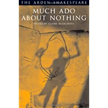 Much Ado About Nothing (Arden Shakespeare Third)