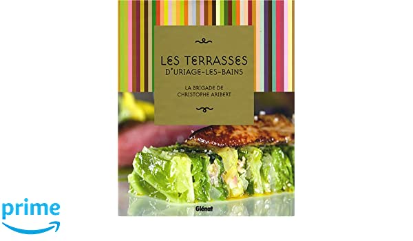 Amazon.fr - Les Terrasses d\'Uriage-les-Bains : La brigade de ...