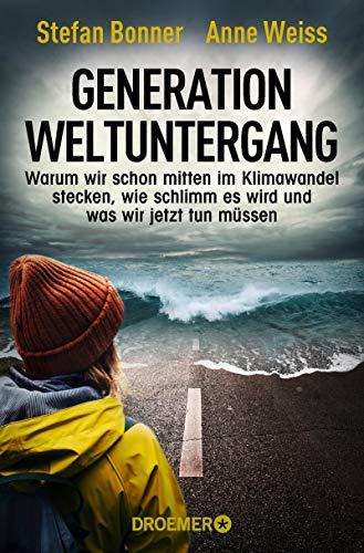 Buchseite und Rezensionen zu 'Generation Weltuntergang' von Stefan Bonner
