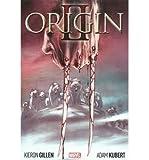 [ WOLVERINE: ORIGIN II ] Wolverine: Origin II By Marvel Comics ( Author ) Aug-2014 [ Hardcover ]