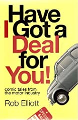 Have I Got a Deal For You! Comic Tales from the Motor Industry (English Edition) hier kaufen