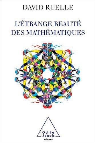 L'trange beaut des mathmatiques