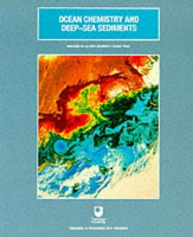 Ocean Chemistry and Deep-sea Sediments (Oceanography textbooks) by Open University (30-Sep-1989) Paperback
