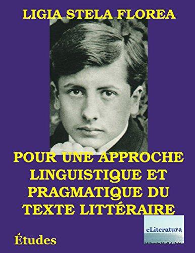 Couverture du livre Pour une approche linguistique et pragmatique du texte litteraire: Études